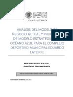 Sánchez - Análisis del modelo de Negocio actual y propuesta de modelo estratégico del Océano Azul...