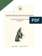 Sette Secoli di Solidarietà - Misericordia Volterra