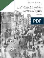 Brito Broca - A Vida Literária no Brasil 1900 (Reformatado).pdf