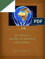 EL SUELO, Reflejo de Nuestras Aactividades - Jeyson Rondano Gomez
