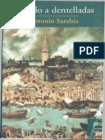 Antonio Sarabia, El cielo a dentelladas