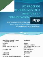 1. LOS PROCESOS COMUNICATIVOS EN EL ÁMBITO DE LA