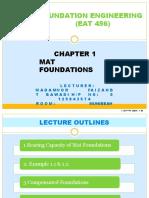 Chapter 1B Mat Foundations