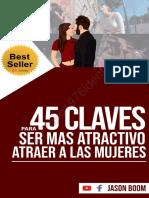 45 Claves Para Ser MÁS Atractivo