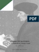 ERASMO DE ROTERDÃ A Educação de um Príncipe Cristão. Tradução de Vanira Tavares de Sousa. Erasmo, de Holbein o Moço. Louvre, Paris.pdf