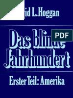 Hoggan, David L. - Das Blinde Jahrhundert - Erster Teil - Amerika