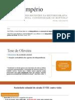 BRASIL IMPERIO_Aula 5_Debates Recentes Na Historiografia Sobre Independência e I Reinado