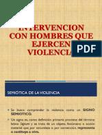 INTERVENCION CON HOMBRES QUE EJERCEN VIOLENCIA