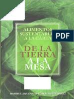 Martha Elena García y Guillermo Bermúdez, Alimentos sustentables a la carta De la tierra a la mesa