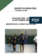 Foto 2008.09.26 Amichevole a Cosio Valtellino x Sito