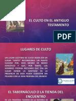 EL CULTO EN EL ANTIGUO TESTAMENTO - EXPOSICION