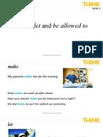 Think_level_3 Grammar Presentation Unit 7 make, let, be allowed to.pptx