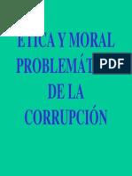 1. Etica Moral Corrupción
