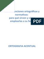PPT2 - Las convenciones ortográficas y normativas.pptx