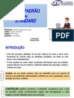 Capítulo 6.5 CUSTO PADRÃO OU STANDARD