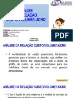 ANÁLISE DA RELAÇÃO CUSTO-VOLUME-LUCRO