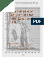 IIM S Niveshak - The Future of Dollar in the New Economic Era