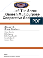 use of IT in Shree Ganesh Multipurpose Cooperative final ppt