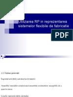 3. Utilizarea RP in reprezentarea sistemelor flexibile de fabricatie