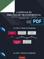 CAPITULO XI PRECIOS DE TRANSFERENCIA Capítulo adicionado por el artículo 28 de la Ley 788 de 2002 Artículos 260-1 y 260-2