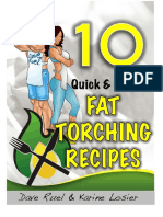 10 Quick And Easy Fat Torching Recipes