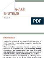 Multi phase systems