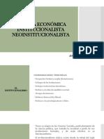 Pensamiento Económico - Escuela Institucionalista y Neoinstitucionalista
