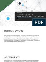 Conectores de reducción o ampliación (1).pptx