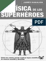 Kakalios James 2005 - La fisica de los superheroes