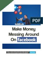 MakeMoneyMessingAroundOnFacebook
