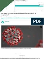 COVID- 19  ¿El nuevo coronavirus se puede transmitir incluso por la respiración
