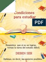 Condiciones para estudiar