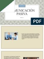 Comunicación pasiva_GRUPO 6