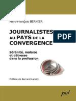 Bernier Marc-François-Journalistes au pays de la convergence (2008)