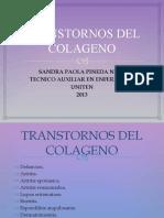 TRANSTORNOS DEL COLAGENO PAOLA 2013.pptx