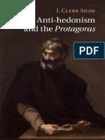 Plato, _ Shaw, J. Clerk - Plato's Anti-hedonism and the Protagoras (2015, Cambridge University Press)
