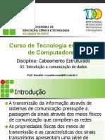 Aula 03 - Introducao a Comunicacao de Dados