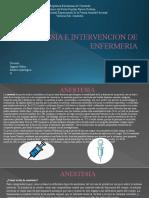 ANESTESIA E INTERVENCION DE ENFERMERIA gabi