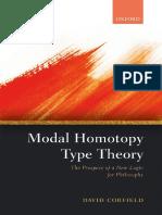 David Corfield - Modal Homotopy Type Theory_ The Prospect of a New Logic for Philosophy-Oxford University Press, USA (2020)