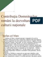 Contribuţia Domnitorilor romani la dezvoltarea culturii naţionale