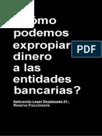 Como Podemos Expropiar Dinero a Las Entidades Bancarias.-QMUNTY-DURAN-URTUBIA.pdf