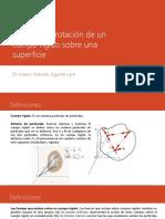 Traslación y rotación de un cuerpo rígido sobre una superficie