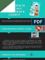 Saúde Mental de Crianças e Adolescentes & COVID19