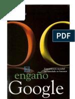 Www.gigabytes.cl El Engano de Google Gerald Reischl