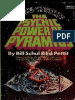 Bill Schul - The Psychic Power of Pyramids