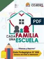 GUIA PEDAGOGICA N° 008 PLAN CADA FAMILIA UNA ESCUELA 04 al 08 MAYO 2020 -