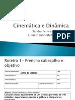 Cinemática e Dinâmica - roteiro 1