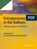 Veland Ramadani, Robert C. Schneider (auth.), Veland Ramadani, Robert C. Schneider (eds.) - Entrepreneurship in the Balkans_ Diversity, Support and Prospects-Springer-Verlag Berlin Heidelberg (2013).pdf