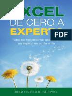 Excel de cero a experto_ Todas las herramientas usadas por un experto en su día a día (The Excel series nº 1) (Spanish Edition)