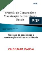 Aula 04 Processo de Construção e manutenção de Estrturas Navais.pdf